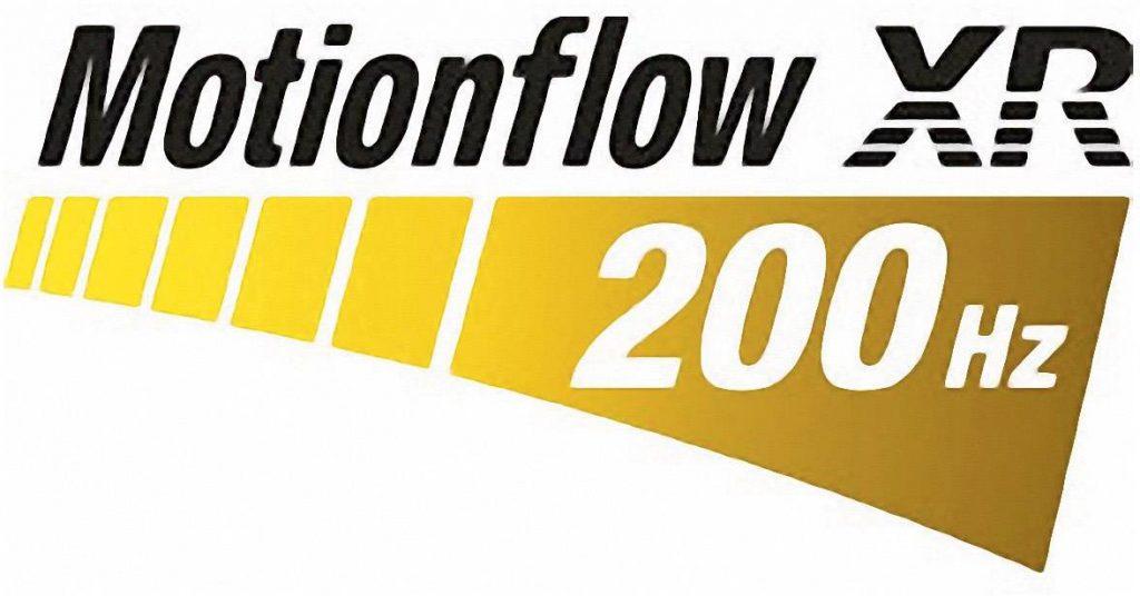 Motionflow XR 200Hz