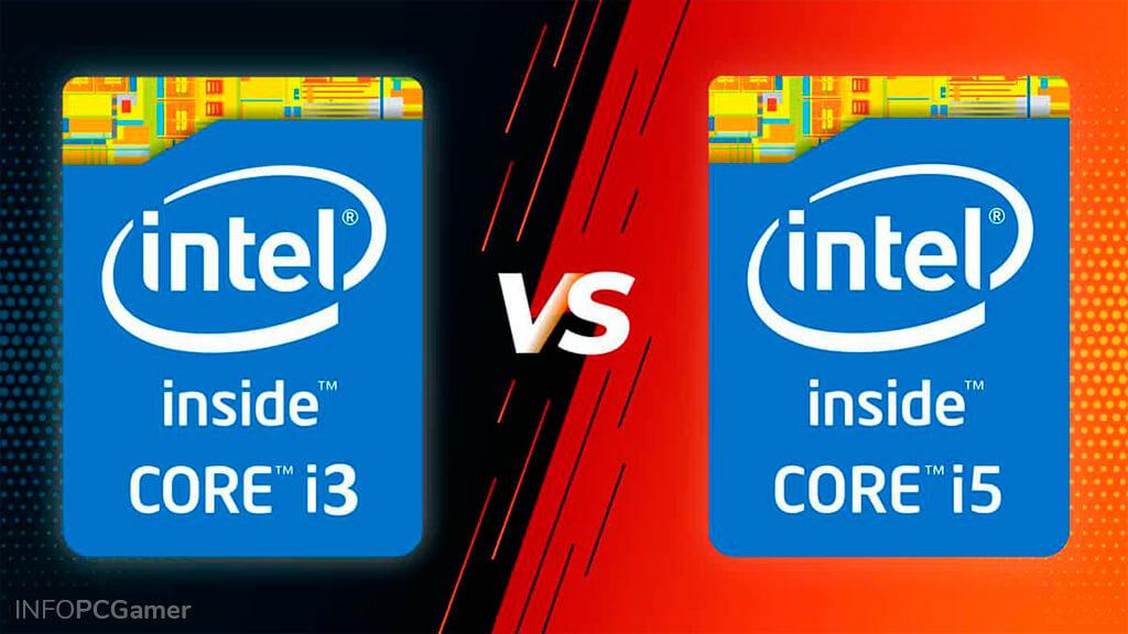 Intel Core i3 vs i5 para Gaming