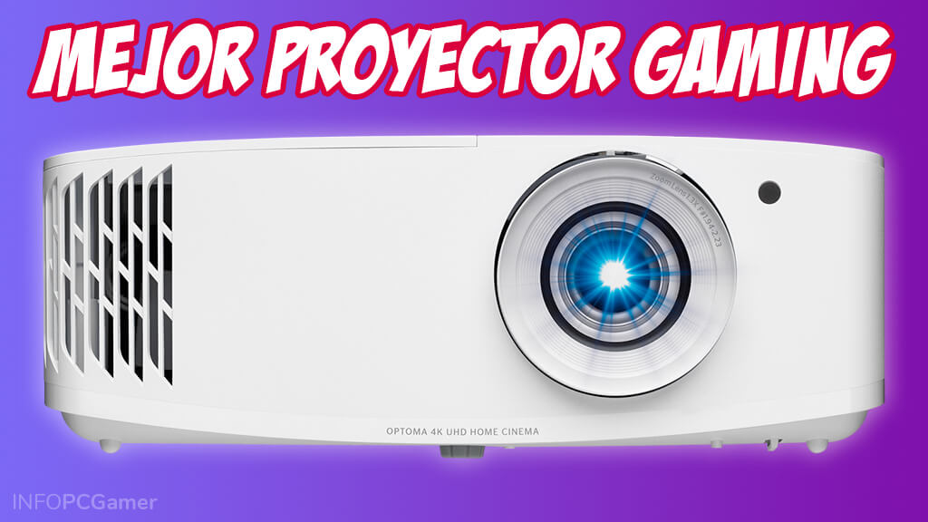 mejor proyector gaming