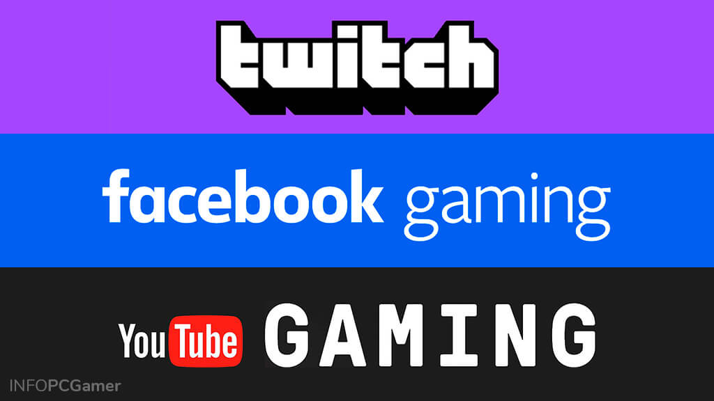 Twitch vs Facebook Gaming vs YouTube Gaming
